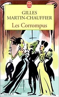 Les corrompus par Martin-Chauffier
