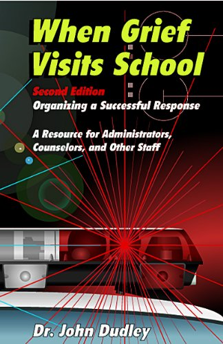 When Grief Visits School: Organizing a Successful Response by Brand: Educational Media Corp