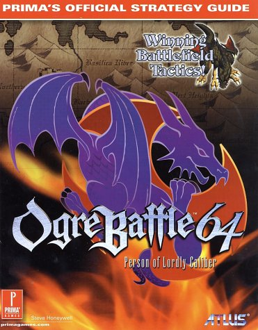 Ogre Battle 64: Person of Lordly Caliber - Prima's Official Strategy Guide