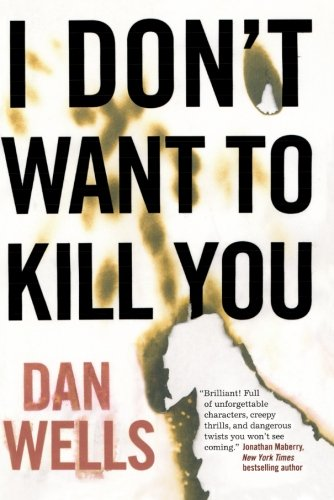 I Don't Want to Kill You (John Cleaver) (Evil Machines)