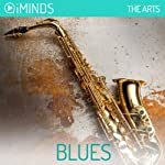 Blues: The Arts    iMinds