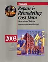 Repair & Remodeling Cost Data: Commercial/Residential (Means Commercial Renovation Cost Data)