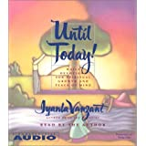 Until Today!: Devotions For Spiritual Growth And Peace Of Mind