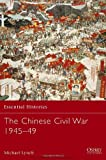The Chinese Civil War, 1945-49, Arthur Waldron and Michael Lynch, 1841766712