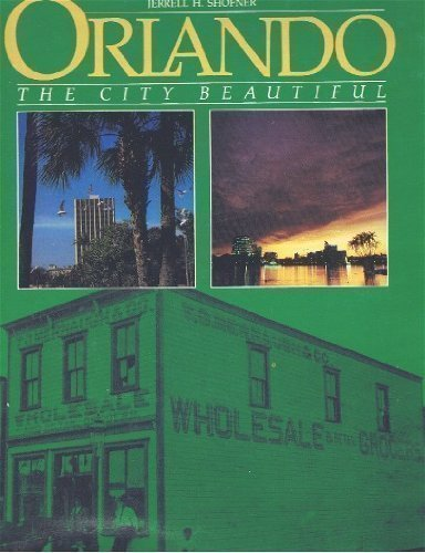 Orlando: The City Beautiful (American portrait series) by Jerrell H. Shofner - Orlando Mall Shopping