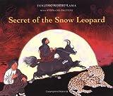 Secret of the Snow Leopard, Tenzing Lama, 088899544X