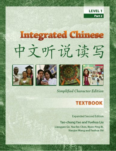 Integrated Chinese, Level 1, Part 2, Expanded 2nd Edition (Chinese and English Edition)