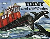 img - for Timmy and the Whales (The Timmy the Tug Series) book / textbook / text book