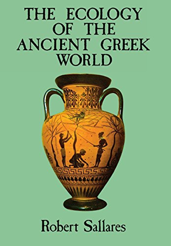 The Ecology of the Ancient Greek World (British History in Perspective)