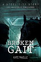 Broken Gait (Steel City Stories Book 3)