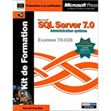 formation sql server 7. 0 - administration systeme