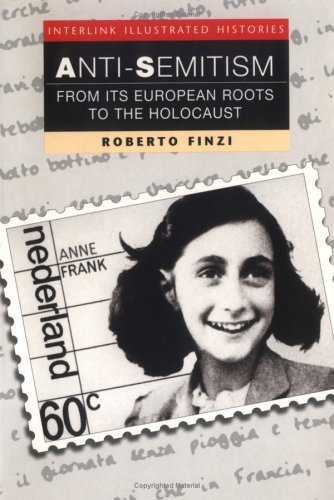 Anti-Semitism (Interlink Illustrated Histories)