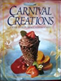 Carnival Creations: Cruise Cuisine From Carnival Chefs