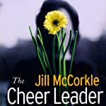 The Cheer Leader | Jill McCorkle