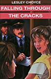 Falling Through the Cracks, Lesley Choyce, 0887803644
