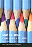Multicultural Education Policies in Canada and the United States, Lauri Johnson and Reva Joshee, 0774813253