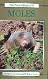 The Natural History of Moles, Martyn L. Gorman and David Stone, 0801424666