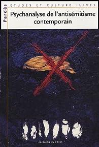 Pardès, N° 37 : Psychanalyse de l'antisémitisme contemporain par Shmuel Trigano