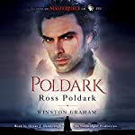 Ross Poldark: A Novel of Cornwall, 1783-1787 | Winston Graham