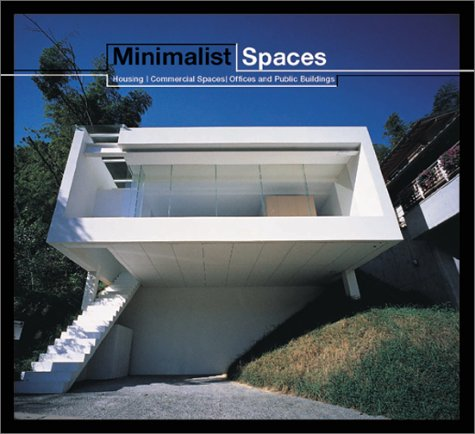 Cheap  Minimalist Spaces: Housing/Commercial Spaces/Offices and Public Buildings