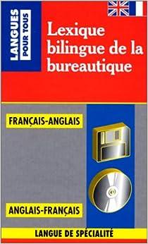 Lexique bilingue de la bureautique