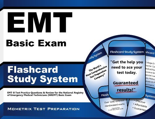 Download By EMT Exam Secrets Test Prep Team EMT Basic Exam Flashcard Study System: EMT-B Test Practice Questions & Review for the National Regis (1 Flc Crds) [Cards] ebook