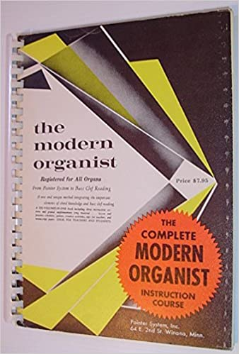 The Complete Modern Organist Instruction Course Registered For All