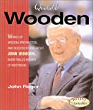Quotable Wooden, John Reger, 1931249091