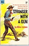 img - for Stranger with a Gun book / textbook / text book