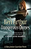 Dangerous Games by Keri Arthur front cover