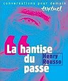 La Hantise du Passé, Rousso, Henry and Petit, Philippe, 2909317498