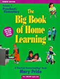 The Big Book of Home Learning, Mary Pride, 0740300075