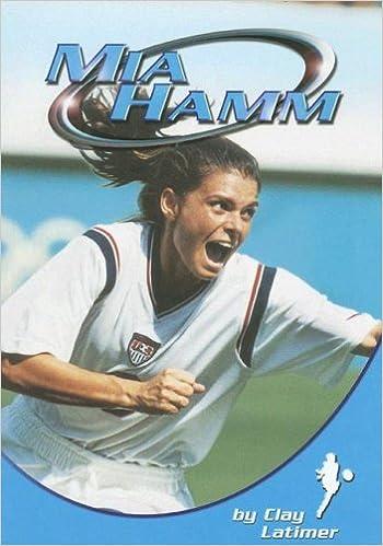 mia hamm sports heroes clay latimer 9780736891813 amazoncom books
