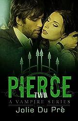 Vampire Romance: Pierce: A Vampire Series - Book 2