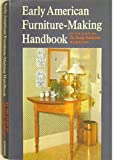The Early American Furniture-Making Handbook 9780684128696