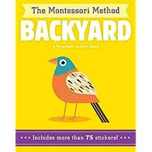 Backyard (The Montessori Method)