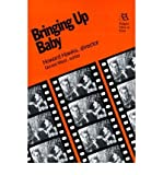 [(Bringing Up Baby: Howard Hawks, Director)] [Author: Gerald Mast] published on (December, 1989)
