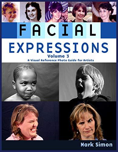 Facial Expressions: Volume 3 por Mark Simon