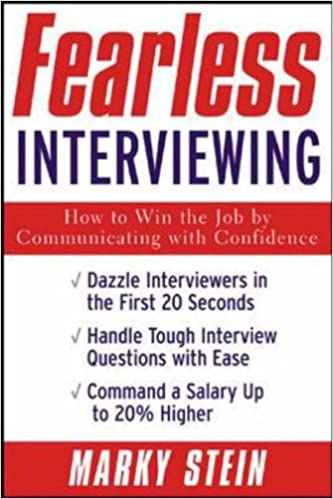 Fearless Interviewing:How To Win The Job By Communicating With Confidence:  Amazon.co