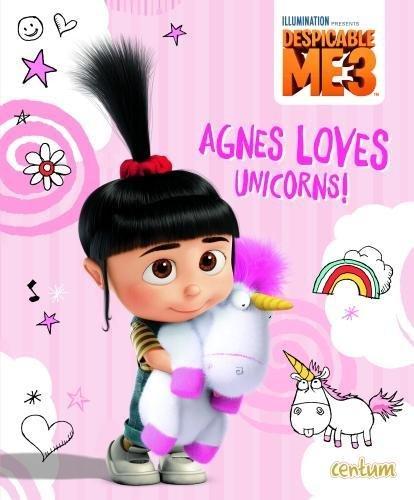 Read Online Despicable Me 3 Picture Book - Agnes Loves Unicorns! pdf epub
