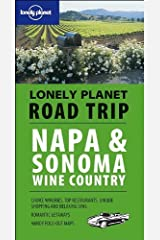 Lonely Planet Road Trip Napa & Sonoma Wine Country (Road Trip Guides) Paperback