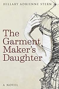 The Garment Maker's Daughter by Hillary Stern ebook deal