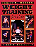 Weight Training for Life, Hesson, James, 0895825236