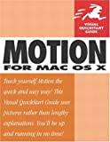 Motion for Mac OS X, Mark Spencer and Peachpit Press Staff, 0321294580