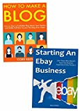 Starting a Side-Hustle Business: Create a New Source of Income Through Beginner Blogging & eBay Selling
