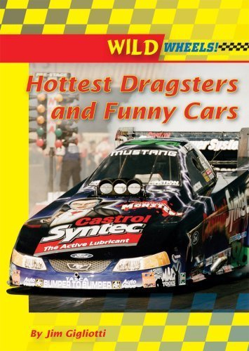 Hottest Dragsters and Funny Cars (Wild Wheels! (Enslow)) by Jim Gigliotti (2007-09-01)