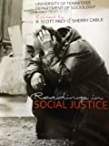 Readings in Social Justice, University of Tennessee - Dept of Sociology, 1465206361