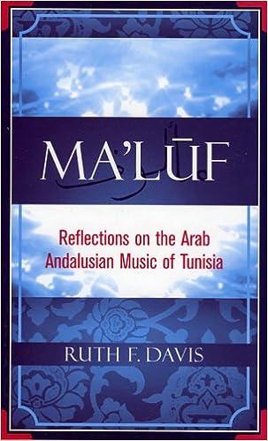 Kostenlose E-Books zum Download von Amazon Kindle Ma'luf: Reflections on the Arab Andalusian Music of Tunisia PDF CHM