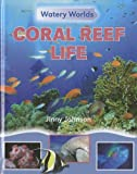 Coral Reef Life, Jinny Johnson, 1599205025