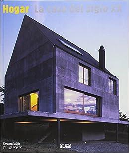 Hogar. La casa del siglo XX